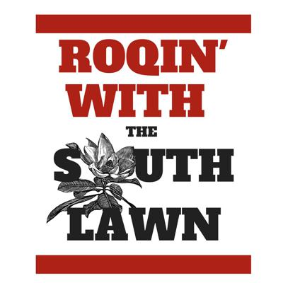Roqin' On The South Lawn