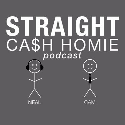 Straight Cash Homie Podcast