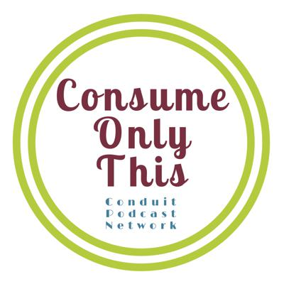 Consume Only This