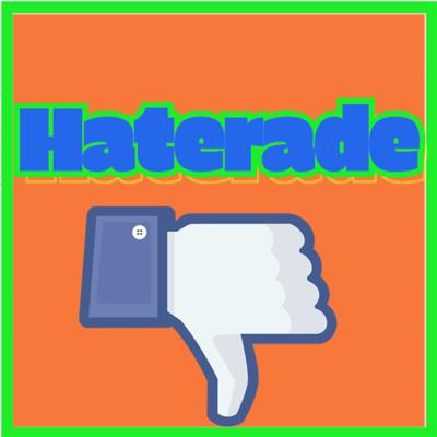 Haterade Podcast