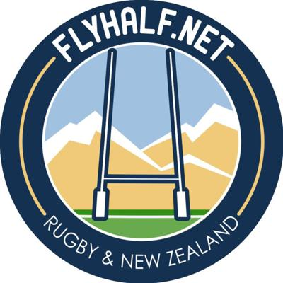 Fly Half Podcast | Rugby & New Zealand