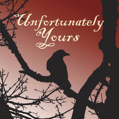 Unfortunately Yours
