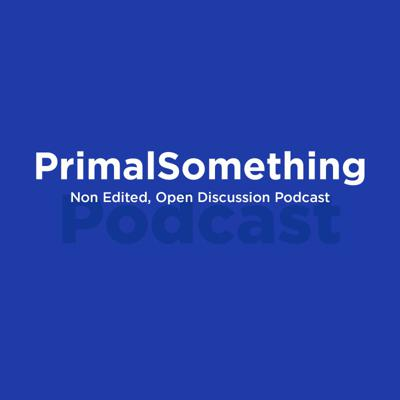 PrimalSomething Podcast