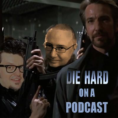 Die Hard On A Podcast