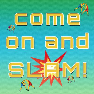 Come On And Slam!