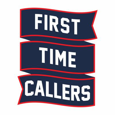 First Time Callers Podcast