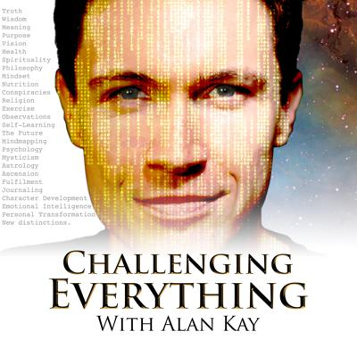 Challenging Everything is a podcast with truth seeker Alan Kay who's on a independent mission to challenge everything he's been taught, told and personally learning.  Subscribe today to hear his, developing story.
