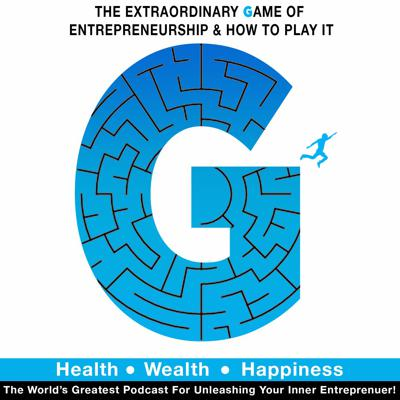 Extraordinary Game Of Entrepreneurship & How To Play It