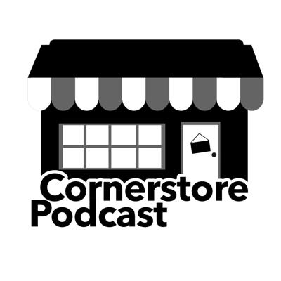 Podcast by Cornerstore Podcast