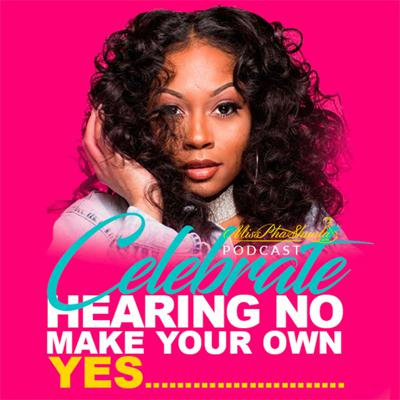 Been told NO before? Don't let it prevent you from realizing you can be great, as a matter of fact exceptional. Learn how to turn that strong word that people often get intimidated by into a YES!   Miss PhaShunta's 12 part podcast series,