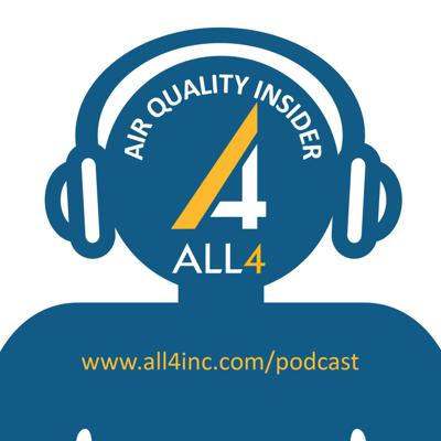 The Air Quality Insider will keep you informed on the latest changes in the world of air quality regulations and technology.  This podcast is produced by ALL4 LLC,  a nationally-recognized environmental consulting company that shapes environmental responsibility, and creates distinction for clients, employees and partners.