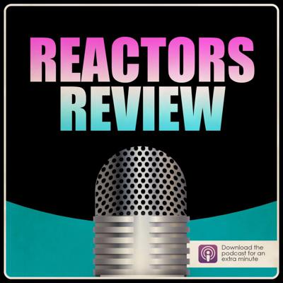 Reactors Review