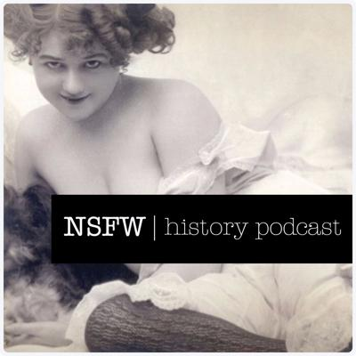 NSFW History Podcast
