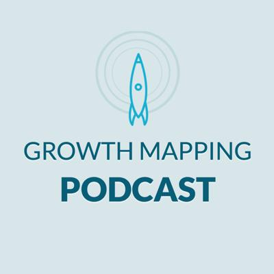 Growth Mapping Podcast