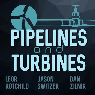 Pipelines and Turbines