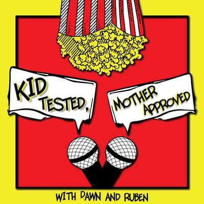 Kid Tested, Mother Approved