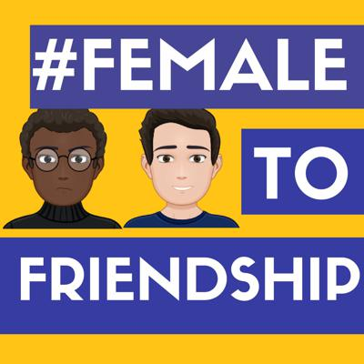 Female to Frienship