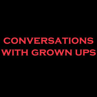Podcast by Conversations With Grownups