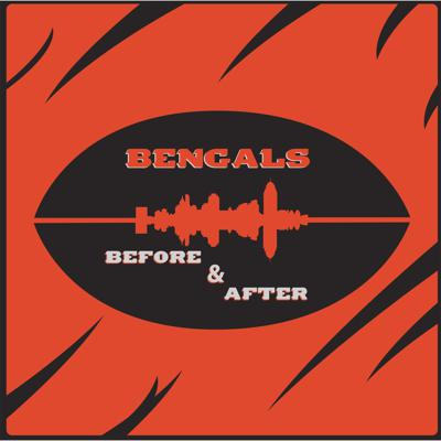 Bengals Before and After