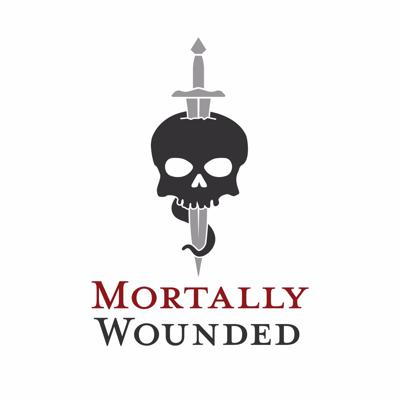 Mortally Wounded Podcast
