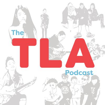 The TLA Podcast
