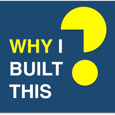 Why I Built This