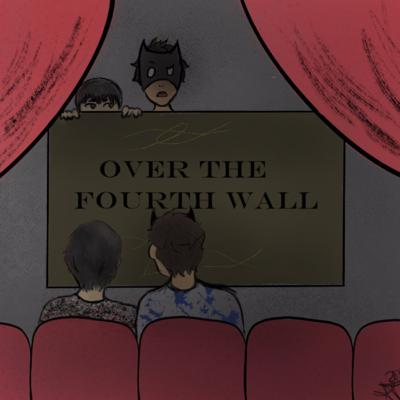 Over The Fourth Wall Podcast