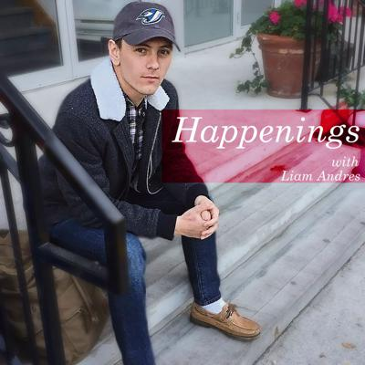 Happenings with Liam Andres