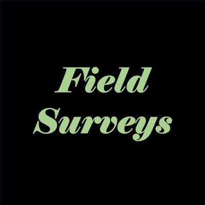 Field Surveys