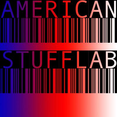 From the guys behind This American Life, RadioLab, How Stuff Works, Stuff You Should Know, and Serial comes: AMERICAN STUFFLAB.   Support Public Radio