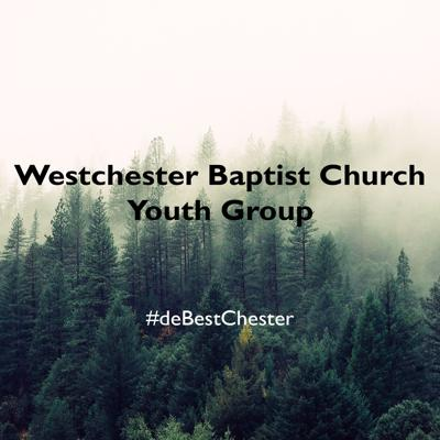 Westchester Baptist Youth