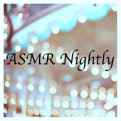 An ASMR Podcast to help you relax, wind down, and sleep. New episodes every night(hopefully)