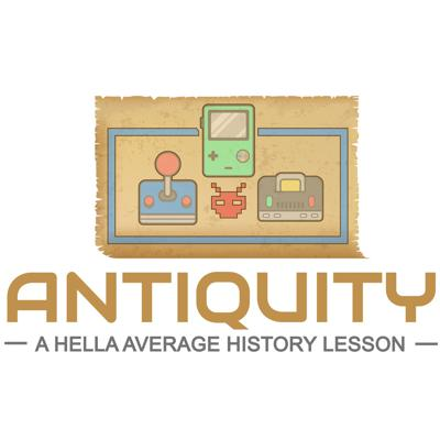 Antiquity - A Hella Average History Lesson