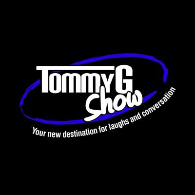 The Tommy G Show