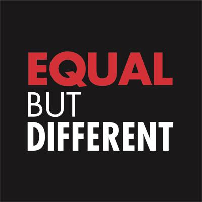 Equal But Different