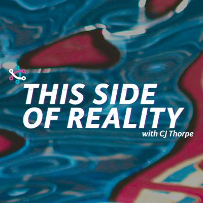 This Side of Reality