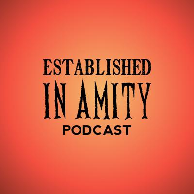 Established in Amity Podcast