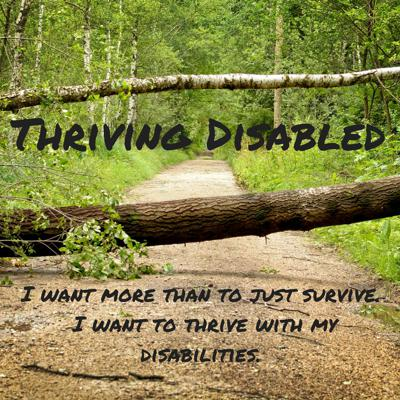 Learning how to thrive and grow while dealing with challenges regarding disabilities and life, finances, health and everything else!