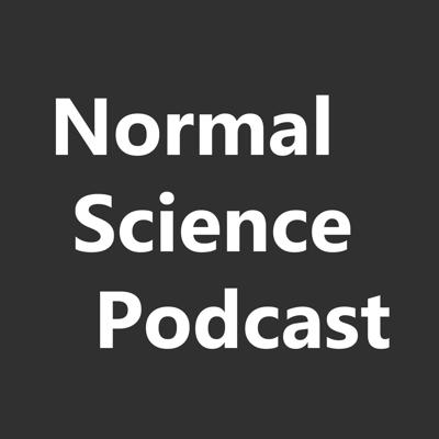 Normal Science Podcast