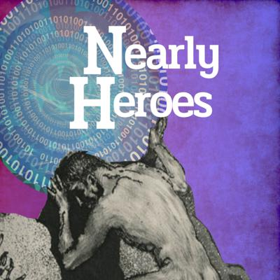 Nearly Heroes