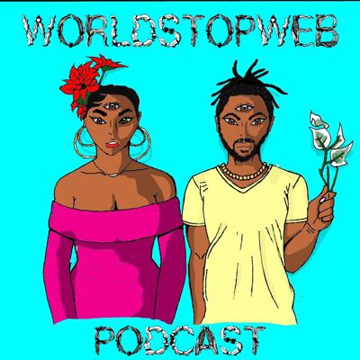 World Stop Web is a multifaceted social platform. Being primarily geared toward millennials, the subject matter and opinions will gear toward gaining a deeper knowledge of the celestial realm and purifying our bodies with natural living . Being your one stop shop for all things mystical and energetically reviving. Here on The World Stop Web Podcast we focus on strong manifestations, give insight as to how you can align your energy. Gaining a sense of oneness through shared spirituality, love, understanding.