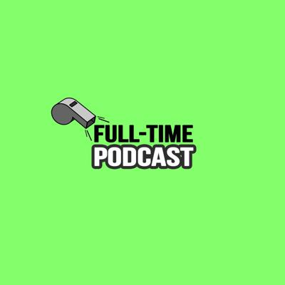 Full Time Podcast