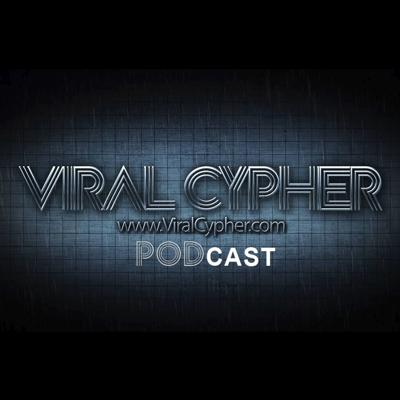 Viral Cypher Podcast