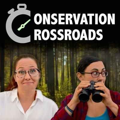 Conservation Crossroads