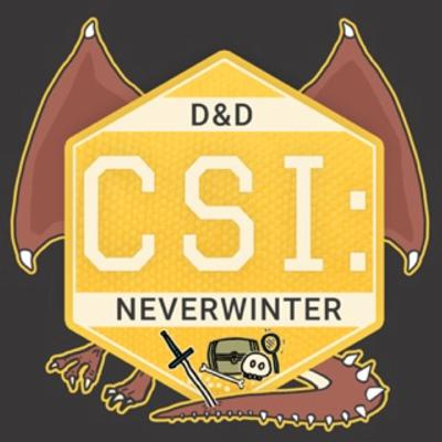 CSI: Neverwinter - Dungeons and Dragons 5e Actual Play