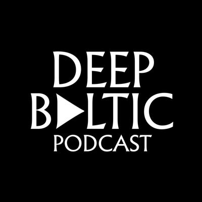 Podcast by Deep Baltic