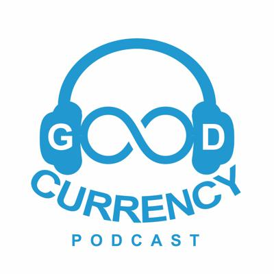 Good Currency