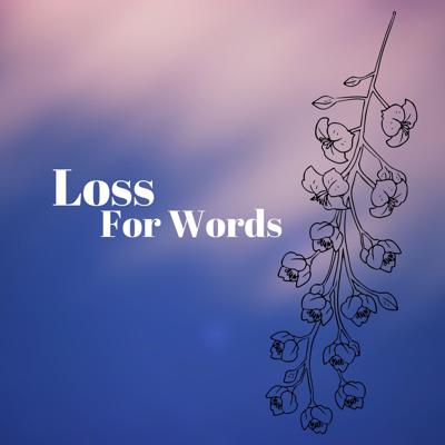 Loss For Words