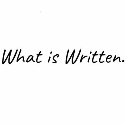 What is Written