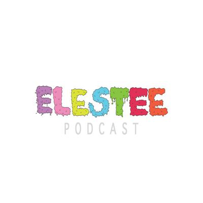 ELESTEE PODCAST